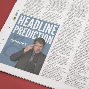 Headline Prediction by Banachek