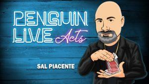Sal Piacente – Penguin LIVE ACT (+PDF Files, February 10th, 2019)
