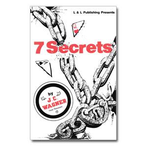 J C Wagner – 7 secrets