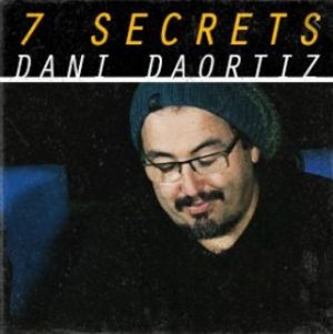 Dani Daortiz – 7 Secrets
