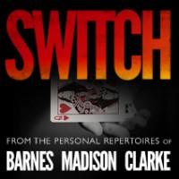 Daniel Madison, Geraint Clarke & Lloyd Barnes – Switch – Ellusionist.com