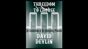 David Devlin – Threedom to Choose