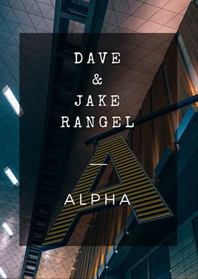 David Rangel & Jacob Rangel – Alpha Effect (Instant Download)