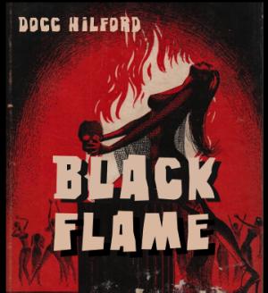 Docc Hilford – Black Flame