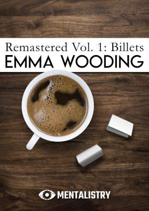 Emma Wooding – Remastered Volume One – Billets (official PDF)