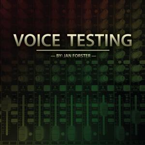 Jan Forster – Voice Testing (Instant Download)