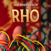 Joe Rindfleisch – RHO (Instant Download)