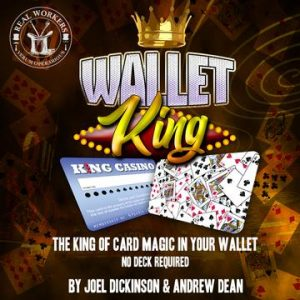 Joel Dickinson & Andrew Dean – Wallet King (Gimmick not included)