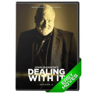 John Bannon – Dealing With It Season 2