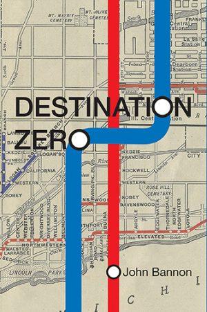 John Bannon – Destination Zero