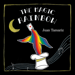 Finished Group Buy: Juan Tamariz – Magic Rainbow