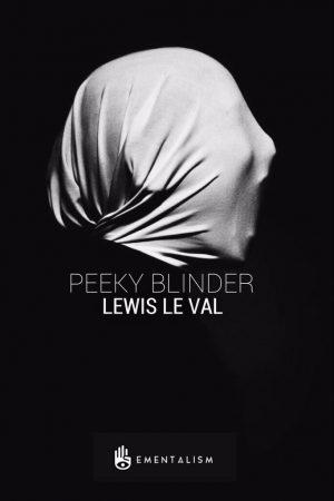 Lewis Le Val – Peeky Blinder