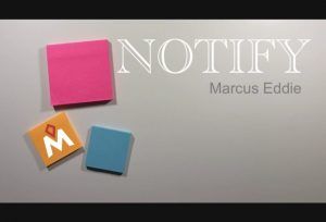 Marcus Eddie – NOTIFY