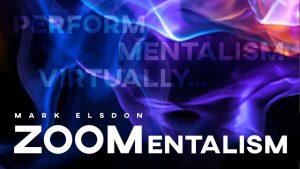 Mark Elsdon – ZOOMentalism