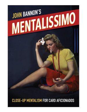 Mentalissimo – John Bannon