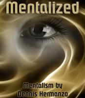Dennis Hermanzo – Mentalized