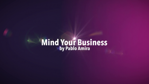 Pablo Amira – Mind Your Business Project