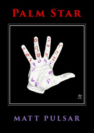 Matt Pulsar – Palm Star – Zodiac Divination System (official pdf)