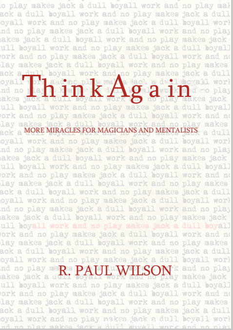 R. Paul Wilson – Think Again – erdnasemagicstore