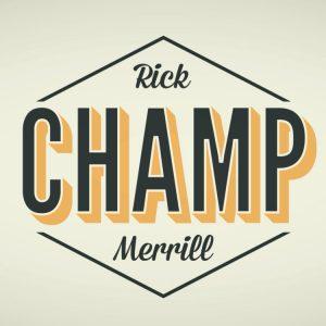 Rick Merrill – Champ (Instant Download)