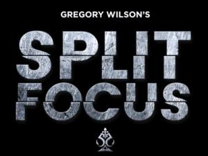 Gregory Wilson – Split Focus (Gimmick not included)