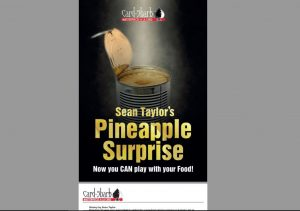 Sean Taylor – Pineapple Surprise (gimmick can be easily made)