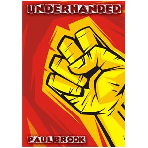 Paul Brook – Underhanded