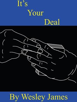 Wesley James – It's Your Deal – erdnasemagicstore