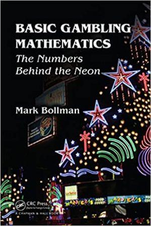 Mark Bollman – Basic Gambling Mathematics The Numbers Behind The Neon