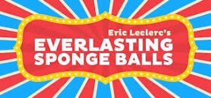 Everlasting Sponge Balls by Eric Leclerc