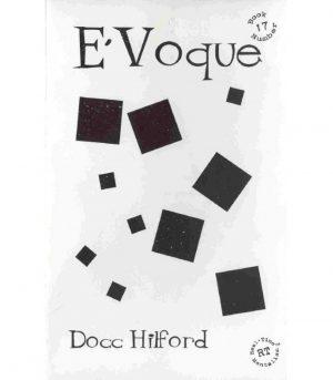 Docc Hilford – E'Voque