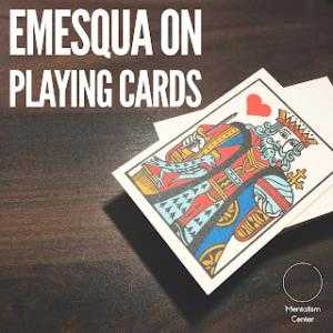 Carlos Emesqua – Emesqua on Playing Cards – mentalismcenter.com