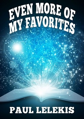 Paul A. Lelekis – Even More Of My Favorites (pdf + all videos)