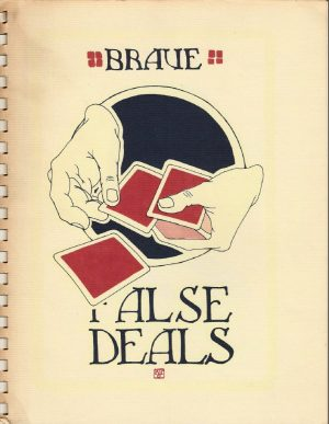 Frederick Braue – On False Deals