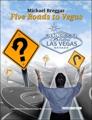 Michael Breggar – Five Roads to Vegas