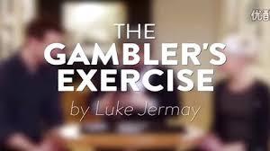 Luke Jermay – Gambler's Exercise
