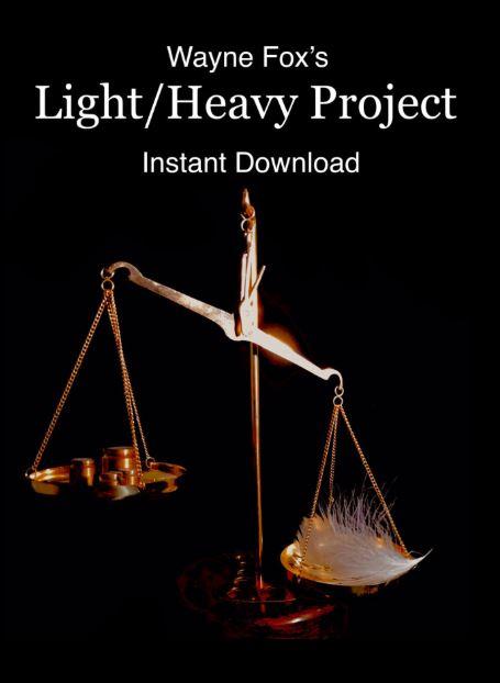 Wayne Fox – Light Heavy Project – erdnasemagicstore