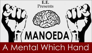 E.E – MANOEDA- A Mental Which Hand