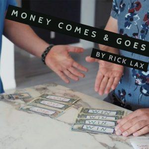 Rick Lax – Money Comes & Goes