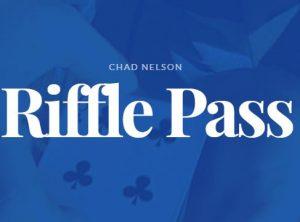 Chad Nelson – Riffle Pass