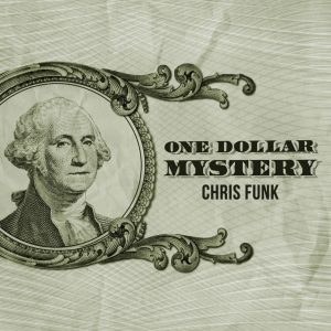 Chris Funk – One Dollar Mystery (Gimmick is not included, but DIYable)