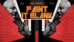 John Bannon – Paint It Blank (Gimmick not included)