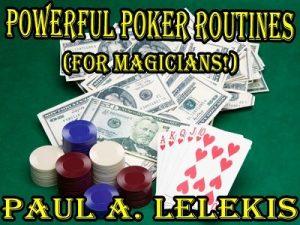Paul A. Lelekis – Powerful Poker Routines (official pdf + videos)