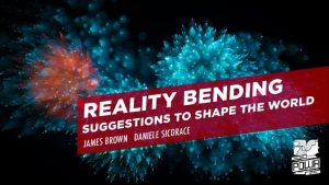 Reality Bending by James Brown & POWA ACADEMY (Pro Package) (only 5 bonus videos included)