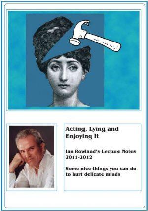 Ian Rowland – Acting, Lying & Enjoying It – Lecture Notes (original pdf)
