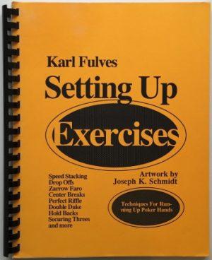 Karl Fulves – Setting Up Exercises