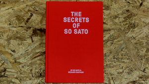 The Secrets of So Sato by So Sato and Richard Kaufman (Book + companion video)