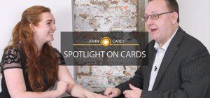 John Carey – Spotlight on Cards