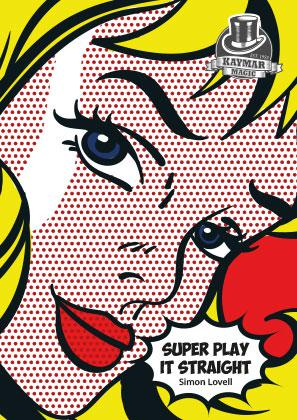 Simon Lovell & Kaymar Magic – Super Play It Straight