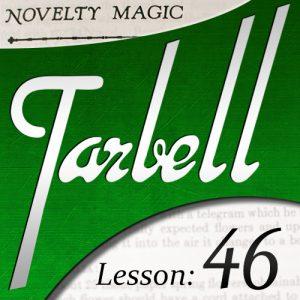 Dan Harlan – Tarbell 46 – Novelty Magic Part 2